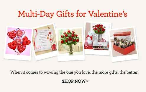 Multi-Day Gifts for Valentine's