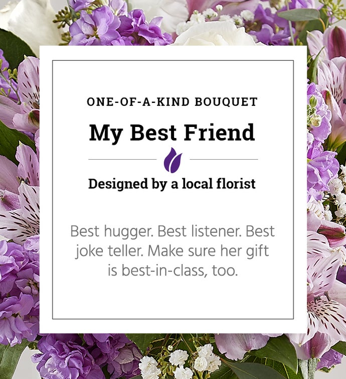 My Best Friend | One of a Kind Bouquet